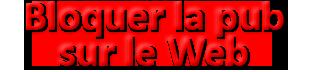 Dispositif publicitaire inacceptable et contre-mesures : les Web-Bug