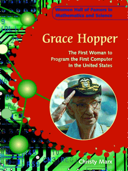 Grace Hopper: The first woman to program the first computer in the United States