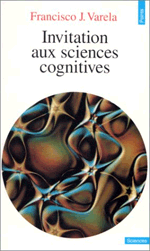 "VARELA (Francisco), "" Invitation aux sciences cognitives """